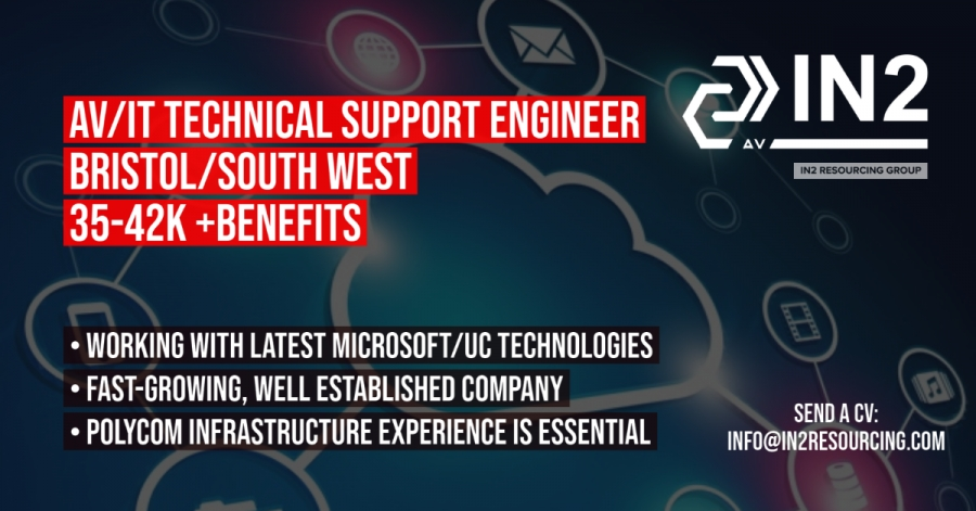 AV/IT Technical Support Engineer - Bristol/South West