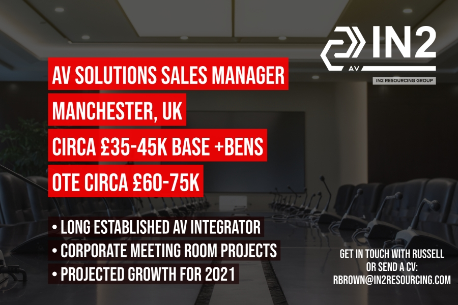 AV Solutions Sales Manager - Manchester